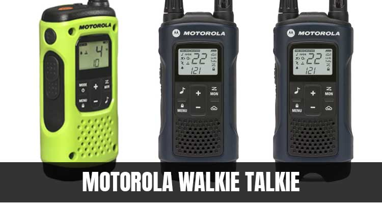Best Motorola Walkie Talkie